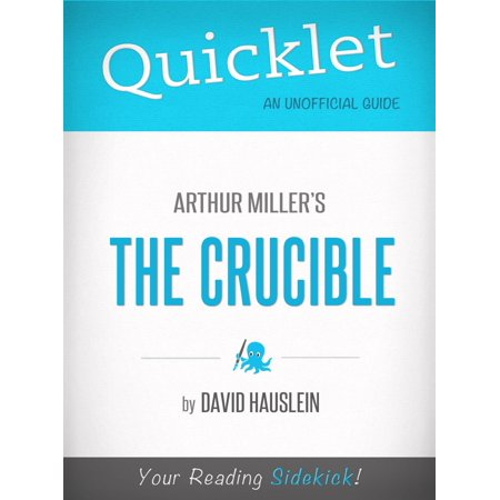 Quicklet on Arthur Miller's The Crucible - eBook