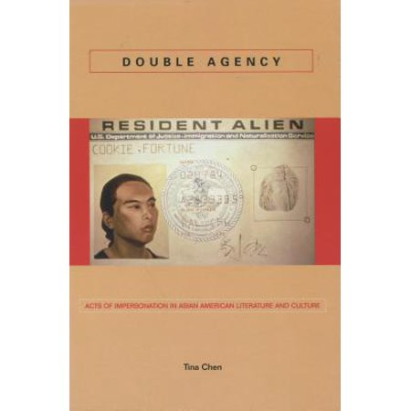 Double Agency : Acts of Impersonation in Asian American Literature and Culture](Famous Double Acts Halloween)