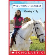 Wildwood Stables #4: Learning to Fly - eBook