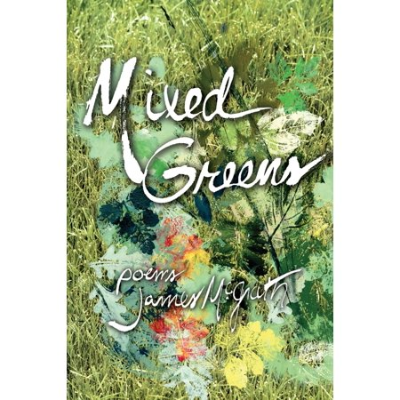 Mixed Greens : Poems from the Winter Garden