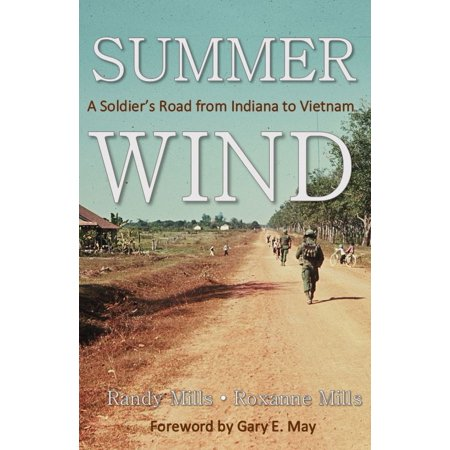 Summer Wind : A Soldier's Road From Indiana to