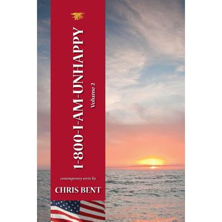 Inspirational 2 Hole (1-800-I-Am-Unhappy - Volume 2 : A Former Navy Seal's Inspirational, Spiritual, Straight-Talking, Sometimes Irreverent, Often Humorous Path of Self-Discovery about Life and Leadership as We Should Know)