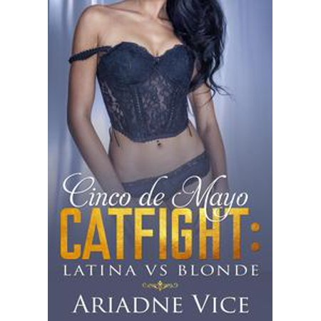 Cinco De Mayo Catfight: Latina vs Blonde - eBook](Cinco De Mayo Costume Ideas)