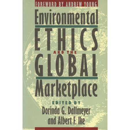 Environmental Ethics and the Global Marketplace (Hardcover)