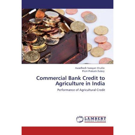 Commercial Bank Credit To Agriculture In India