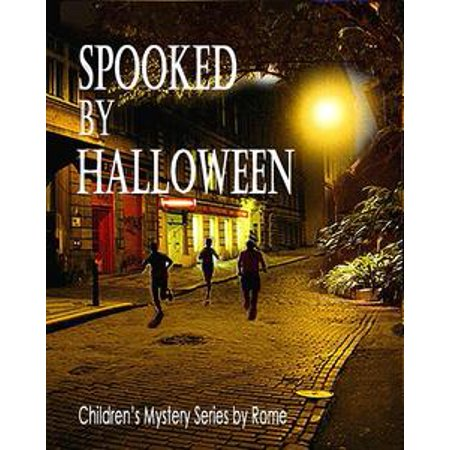 Spooked by Halloween: Children's Mystery Series - eBook