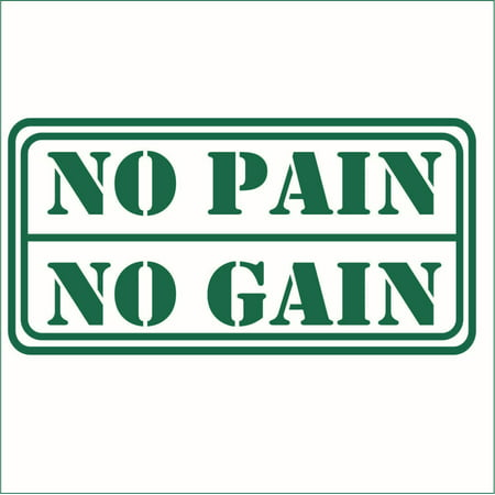 No Pain No Gain Vinyl Quote Large Forest Green