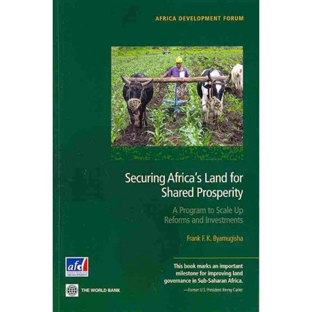 Securing Africas Land For Shared Prosperity