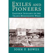 Studies in North American Indian History: Exiles and Pioneers (Paperback)
