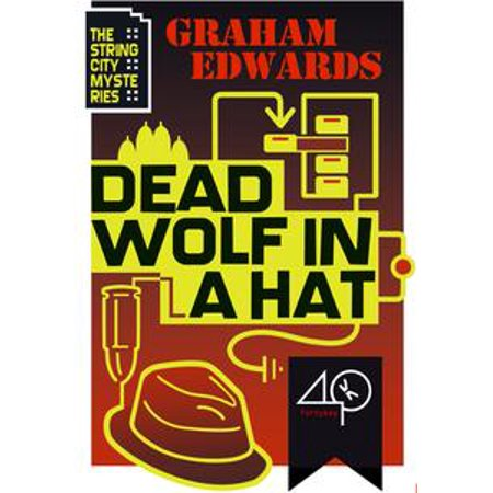 Dead Wolf in a Hat - eBook (Dead Fish Hat)