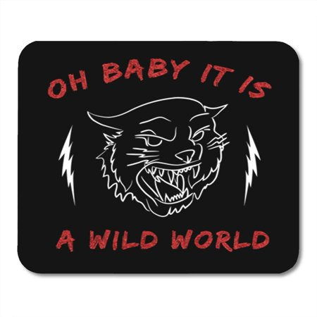 KDAGR Oh Baby It is Wild World with Cat Rock Slogan and Roll Patch Badge Rose Punk Mousepad Mouse Pad Mouse Mat 9x10 (Top Gear Worst Car In The World)