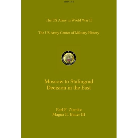 Moscow to Stalingrad: Decision in the East -