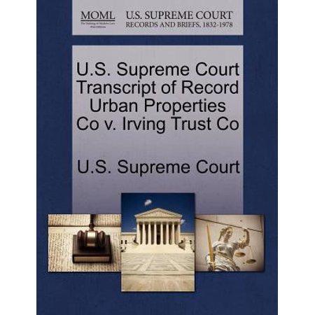 U S  Supreme Court Transcript Of Record Urban Properties Co V  Irving Trust Co