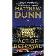Act of Betrayal: A Will Cochrane Novel