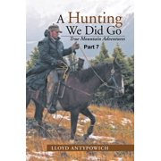 A Hunting We Did Go Part 7 - eBook