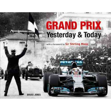 Grand Prix Yesterday & Today by