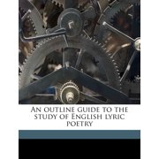 An Outline Guide to the Study of English Lyric Poetry