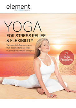 Element: Yoga For Stress Relief & Flexibility (DVD) by Startz/Anchor Bay