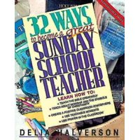 32 Ways to Become a Great Sunday School Teacher (Paperback)