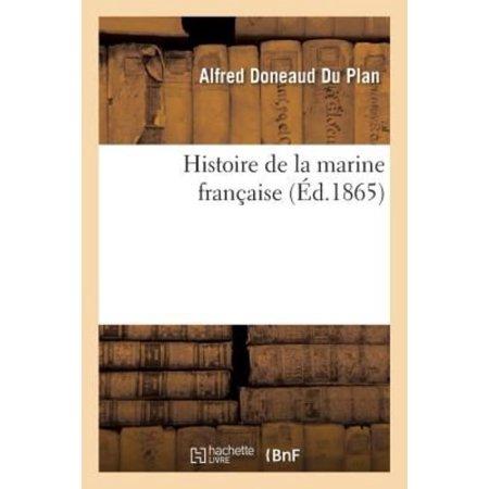 Histoire De La Marine Franaise