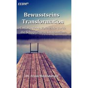 Bewusstseins Transformation - eBook