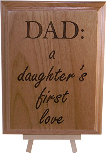 Dad: A Daughter's First Love 6x8 inch Engraved Wood Plaque and Easel Great Gift for Father's Day, Birthday, or Christmas... by CustomGiftsNow