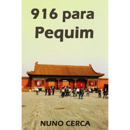 916 Para Pequim