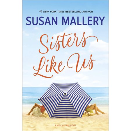 Mischief Bay: Sisters Like Us (Hardcover) ()