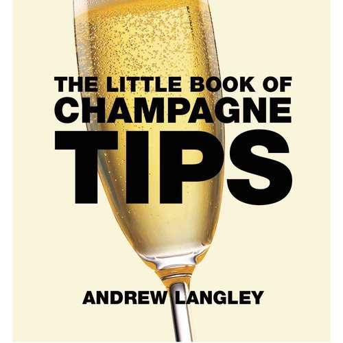 Little Book of Champagne Tips