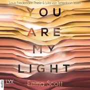 """You Are My Light - Die Novella zu """"The Light in Us"""" - Light-In-Us-Reihe 1.5 (Ungekrzt) - Audiobook"""