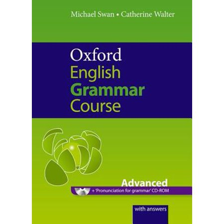 Oxford English Grammar Course: Advanced : A Grammar Practice Book for  Advanced Students of English