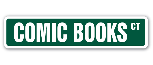 "COMIC BOOKS Street Sign funny book paper sketches comic | Indoor Outdoor | �24"" Wide by SignMission"