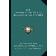 The English Works of Raja Rammohun Roy V1 (1885)