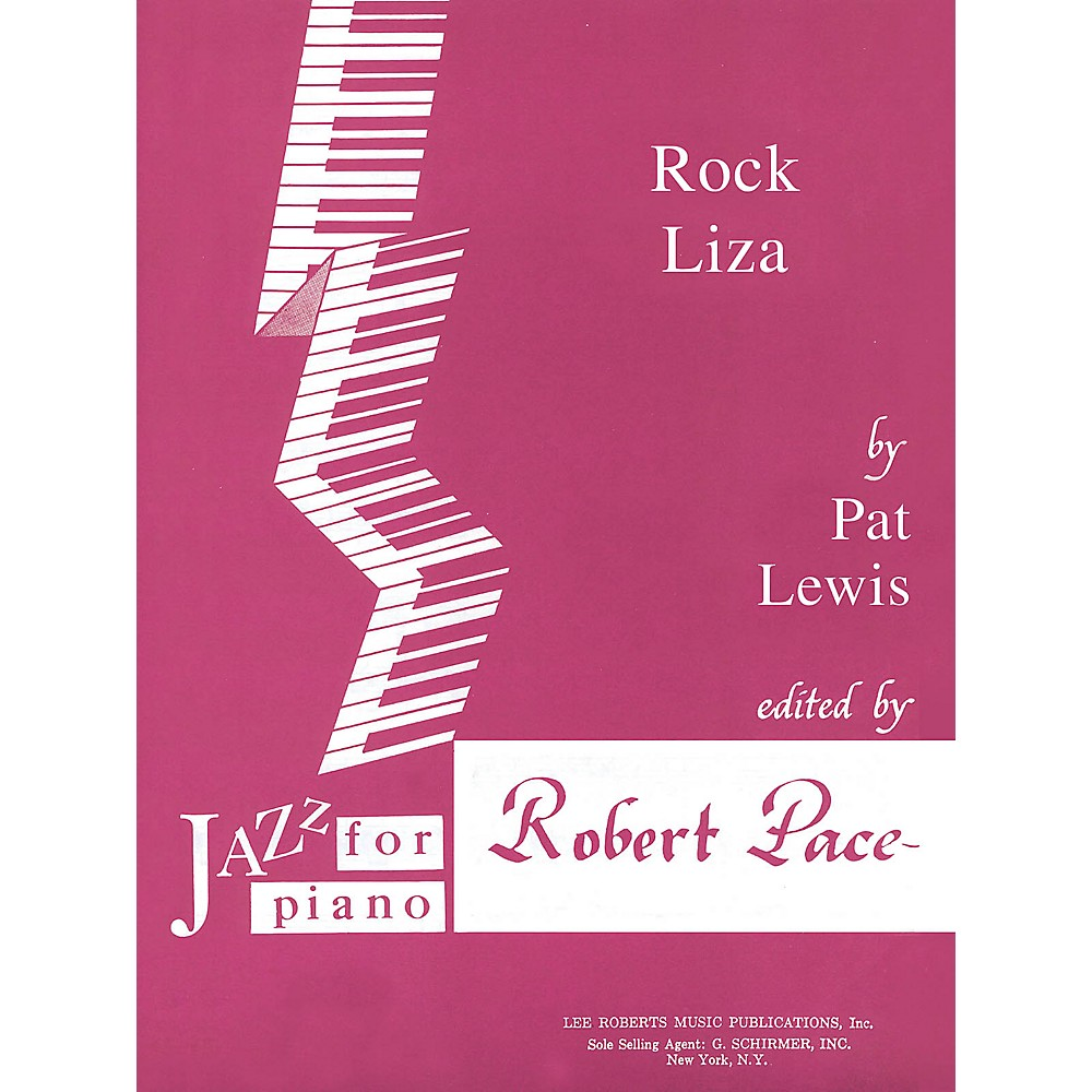 Lee Roberts Rock Liza (Jazz for Piano Series) Pace Jazz Piano Education Series Composed by Pat Lewis