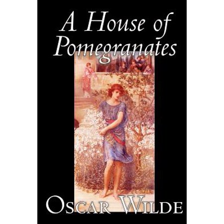 A House of Pomegranates by Oscar Wilde, Fiction, Fairy Tales & Folklore