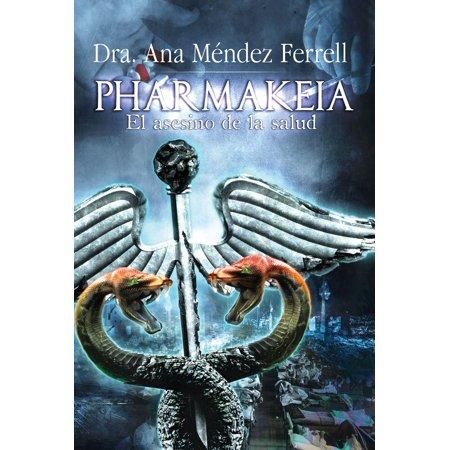 Pharmakeia: El Asesino de La Salud 2016 - eBook (El Show De Don Cheto Cast 2016)