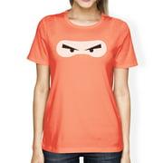 Ninja Eyes Womens Peach Round Neck Cotton Shirt Funny Halloween Tee