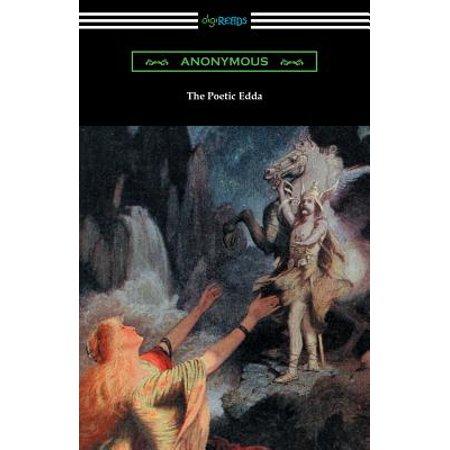 The Poetic Edda (the Complete Translation of Henry Adams