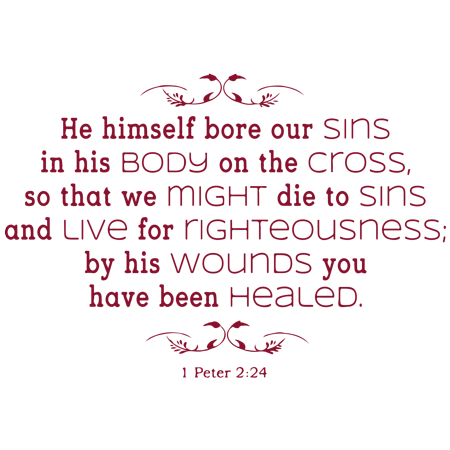 1 Peter 2 24 He himself bore our sins in his Vinyl Decal Sticker Quote