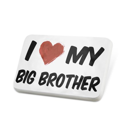 Porcelein Pin I Love My Big Brother Lapel Badge Neonblond