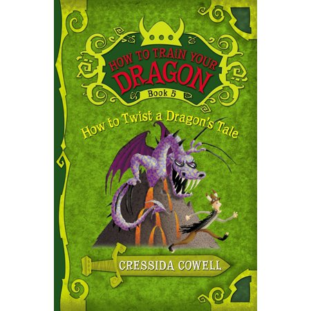 - How to Train Your Dragon: How to Twist a Dragon's Tale - eBook