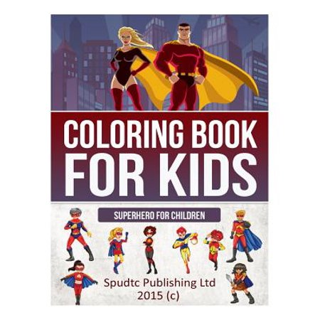 Coloring Book for Kids: Superhero for Children](Superhero Magazine For Kids)