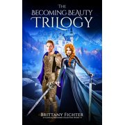 The Becoming Beauty Trilogy - eBook
