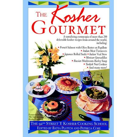 Kosher Gourmet : A Cookbook - Kosher Gourmet Cookbook