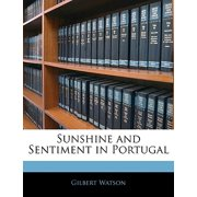 Sunshine and Sentiment in Portugal