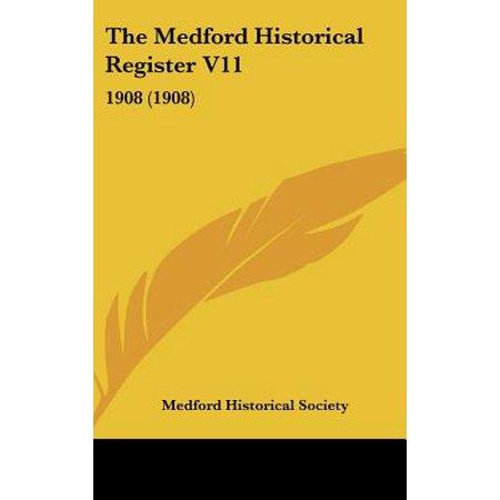 The Medford Historical Register V11 : 1908 (1908)