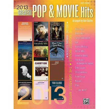 2013 Greatest Pop & Movie Hits: The Biggest Hits - The Greatest Artists (Easy Piano)