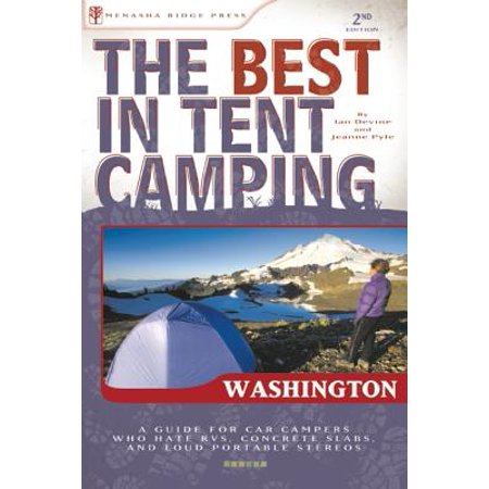 The Best in Tent Camping: Washington - eBook
