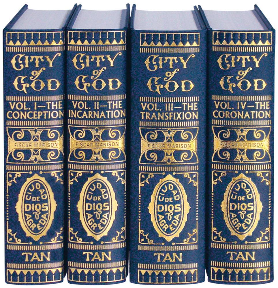 Mystical City of God : Volume I-IV