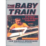 The Baby Train and Other Lusty Urban Legends - eBook